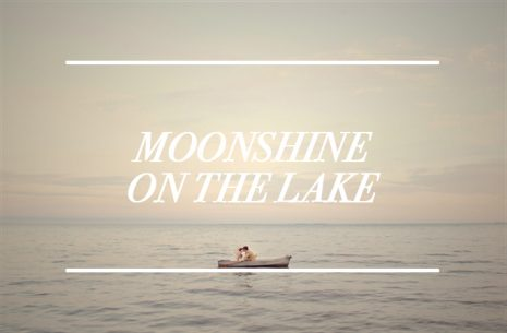 Moonshine On The Lake